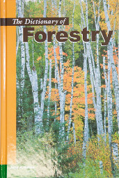 Dictionary of Forestry - 1998